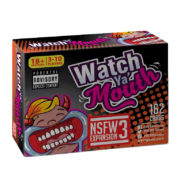 Watch Ya Mouth NSFW Expansion Pack #3