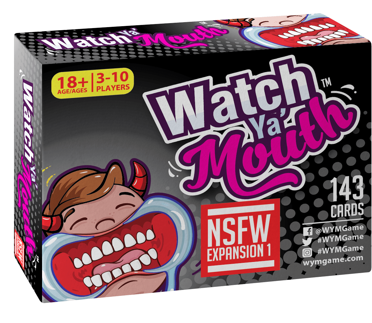 Watch Ya Mouth NSFW Expansion Pack #1