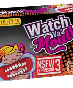 Watch Ya' Mouth NSFW Expansion Pack #3